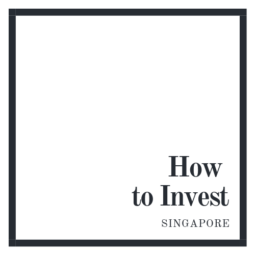 How and where to Invest money in Singapore for beginners